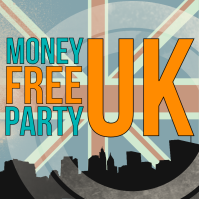 Money Free Party UK - FINAL8