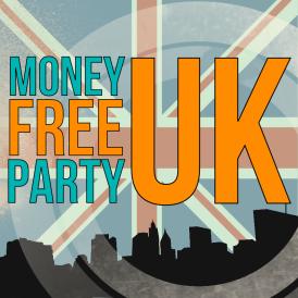 Money Free Party UK - FINAL8