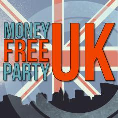 Money Free Party UK - FINAL9
