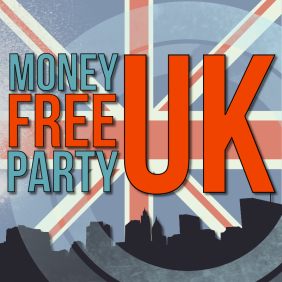 Money Free Party UK - FINAL9