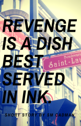 Revenge Is A Dish Best Served In Ink Bookcover