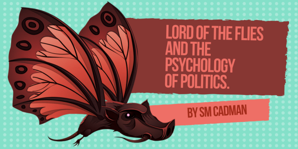 Lord Of The Flies And The Psychology Of Politics 2